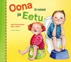 Oona ja Eetu : ei hätää!