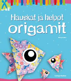 Hauskat ja helpot origamit
