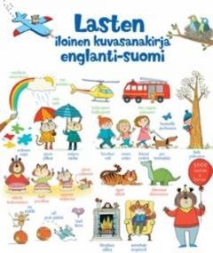 Lasten iloinen kuvasanakirja englanti-suomi