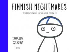 Finnish nightmares : a different kind of social guide to Finland