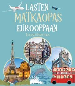 Lasten matkaopas Eurooppaan tai Lasten matkaopas Suomeen