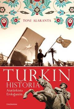 Turkin historia: Atatürkista Erdoganiin