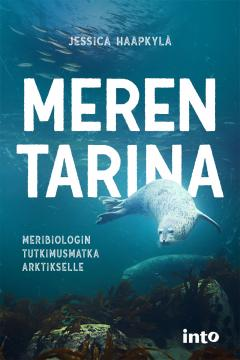Meren tarina : meribiologin tutkimusmatka Arktikselle