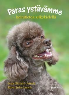 Paras ystävämme : koiratietoa selkokielellä