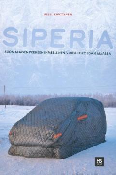 Siperia : suomalaisen perheen ihmeellinen vuosi ikiroudan maassa