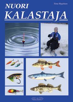 Nuori kalastaja : nuoren kalamiehen tietokirja