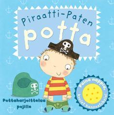Piraatti-Paten potta : pottaharjoittelua pojille