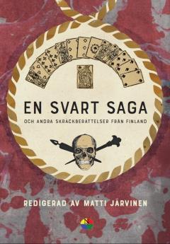 En svart saga - och andra skräckberättelser från Finland