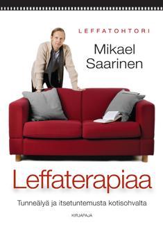 Saarinen, Mikael: Leffaterapiaa tunneälyä ja itsetuntemusta kotisohvalta