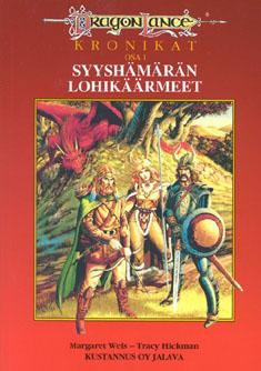 WEIS, Margaret; Hickman, Tracy: Dragonlance-kronikat
