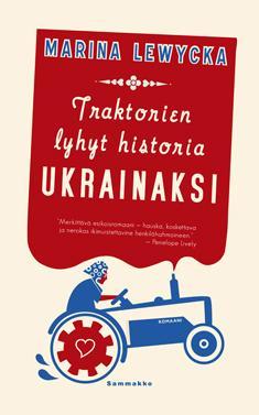 Lewycka, Marina:Traktorien lyhyt historia ukrainaksi