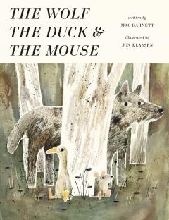 The wolf, the duck & the mouse