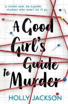 A good girl´s guide to murder