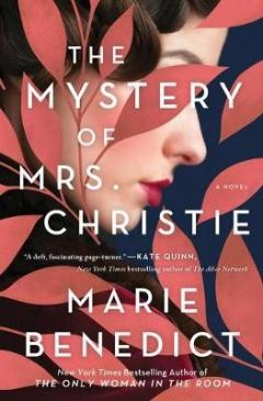 The mystery of Mrs. Christie - a novel