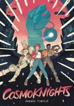 Cosmoknights: Book One