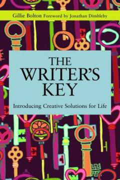 Bolton, Gillie: The Writer's Key - Introducing Creative Solutions for Life