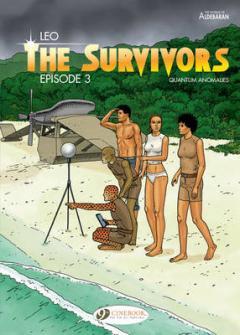 The Survivors : quantum anomalies. Episode 3