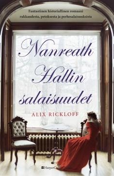 Rickloff, Alix: Nanreath Hallin salaisuudet