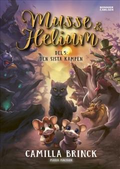 Musse och Helium: Den sista kampen