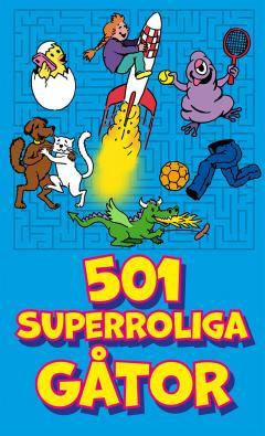 501 superroliga gåtor