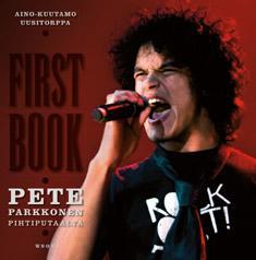First Book. Pete Parkkonen Pihtiputaalta