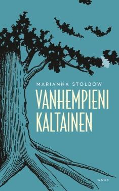 Stolbow, Marianna: Vanhempieni kaltainen