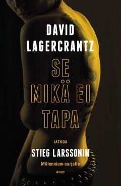 Lagercrantz, David: Millenium-trilogian jatko-osat