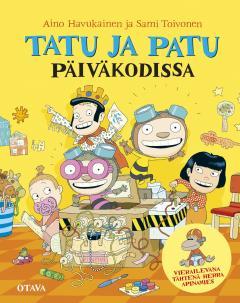 Havukainen, Aino: Tatu ja Patu päiväkodissa