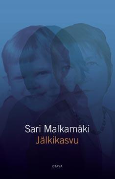 Malkamäki, Sari: Jälkikasvu