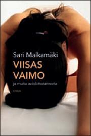 Malkamäki, Sari: Viisas vaimo - ja muita avioliittotarinoita