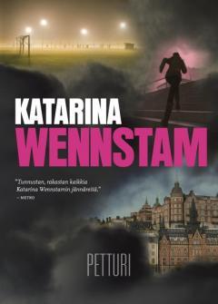 Wennstam, Katarina: Charlotta Lugn -sarja jaMadeleine Edwards -trilogia