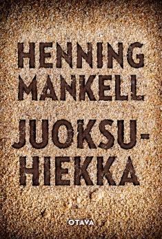 Mankell, Henning: Juoksuhiekka