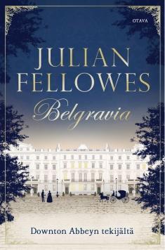 Fellowes, Julian: Belgravia