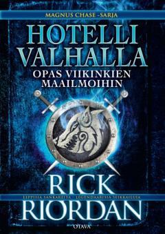 Hotelli Valhalla : opas viikinkien maailmoihin