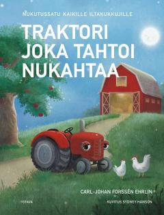 Traktori joka tahtoi nukahtaa