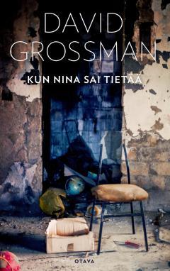 Grossman, David: Kun Nina sai tietää