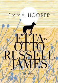 Hooper, Emma: Etta ja Otto ja Russell ja James