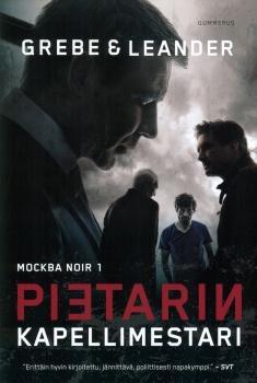 Grebe, Camilla & Leander-Engström, Paul: Moskova noir -trilogia