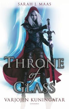 Varjojen kuningatar. Throne of Glass 4