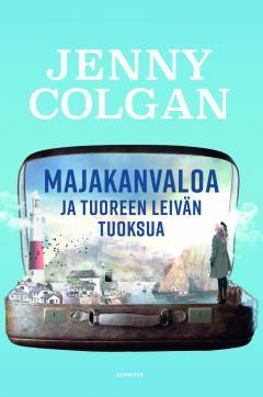 Colgan, Jenny: Majakanvaloa ja tuoreen leivän tuoksua