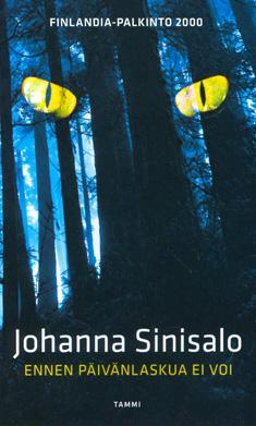 Sinisalo, Johanna: Ennen päivänlaskua ei voi
