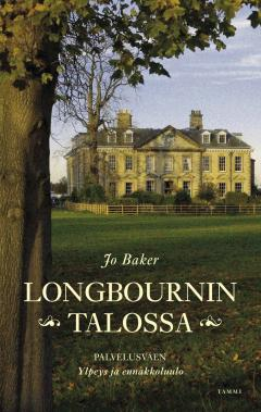 Baker, Jo: Longbournin talossa