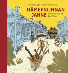 Hämeenlinnan Janne : kuinka Jannesta tuli Jean Sibelius
