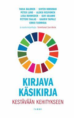 Kirjava käsikirja kestävään kehitykseen : Kohti parempaa maailmaa