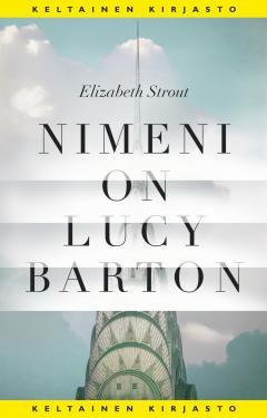 Strout, Elizabeth: Nimeni on Lucy Barton