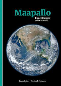 Maapallo : planeettamme selkokielellä