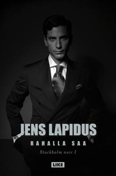 Lapidus, Jens: Stockholm noir- ja Emelie Jansson -trilogiat