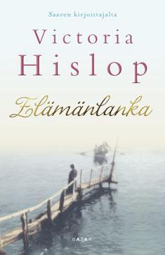 Hislop, Victoria: Elämänlanka