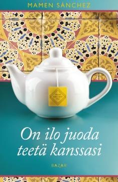 Sanchéz, Mamen: On ilo juoda teetä kanssasi