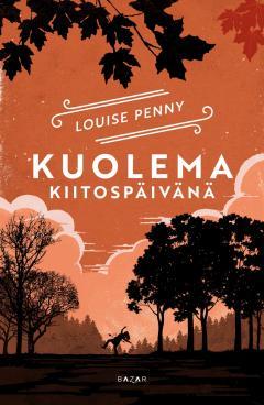 Penny, Louise: Three Pines -sarja